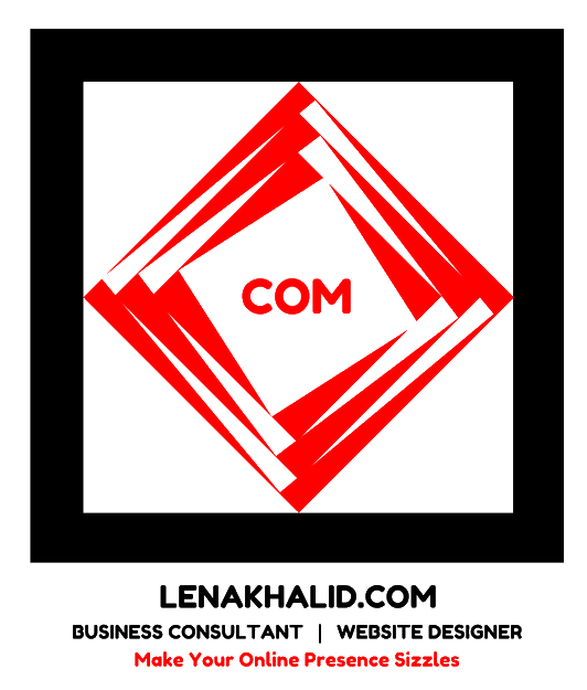 Lena Khalid | Business Consultant | Website Designer | Mobile Marketing