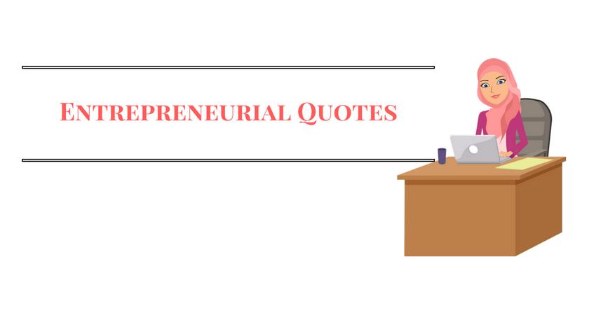 Inspirational Entrepreneurial Quotes