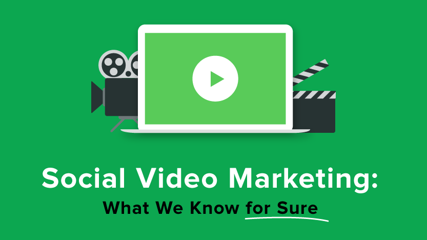 Blog Social Video Marketing - Social Video Marketing : What We Know for Sure