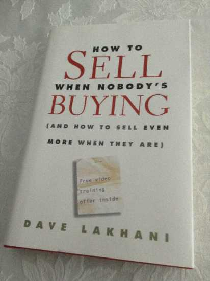 how to sell when nobodys buying - How To Sell When Nobody's Buying (How to sell effectively!)